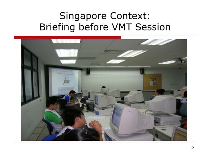 Singapore Context: