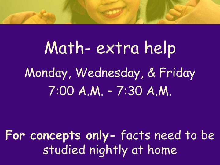 Math- extra help