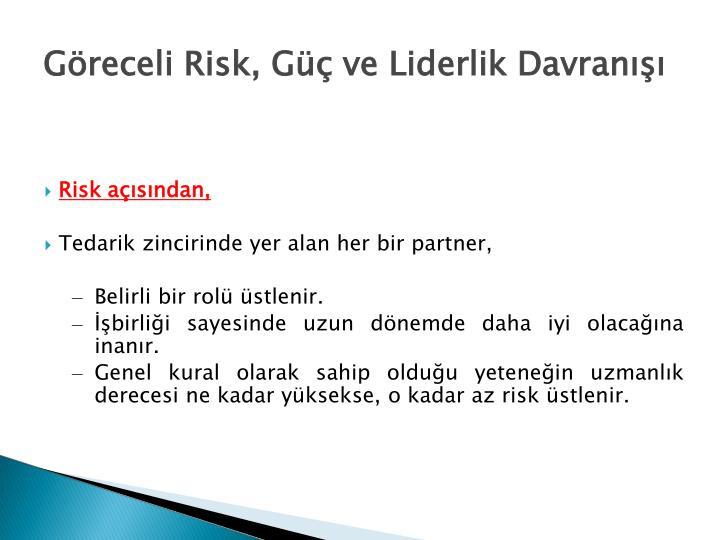 Risk açısından,
