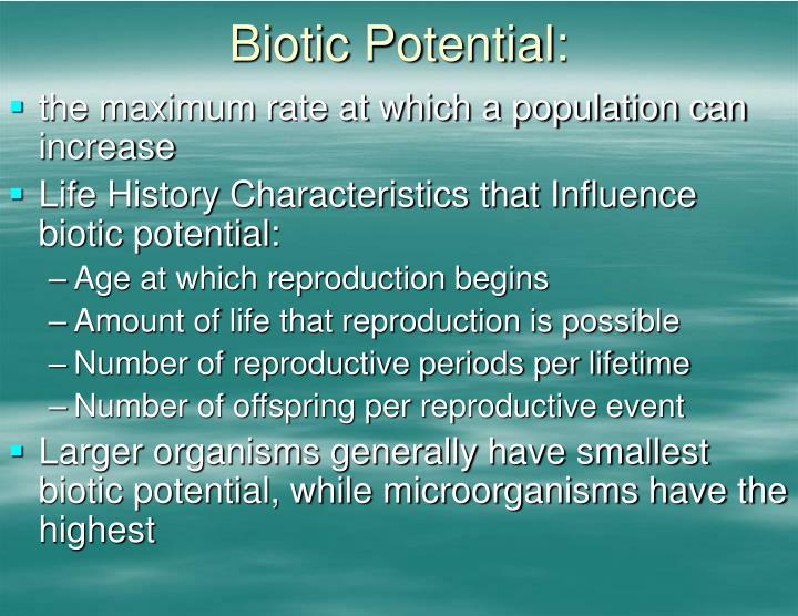 Biotic Potential: