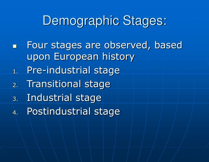 Demographic Stages: