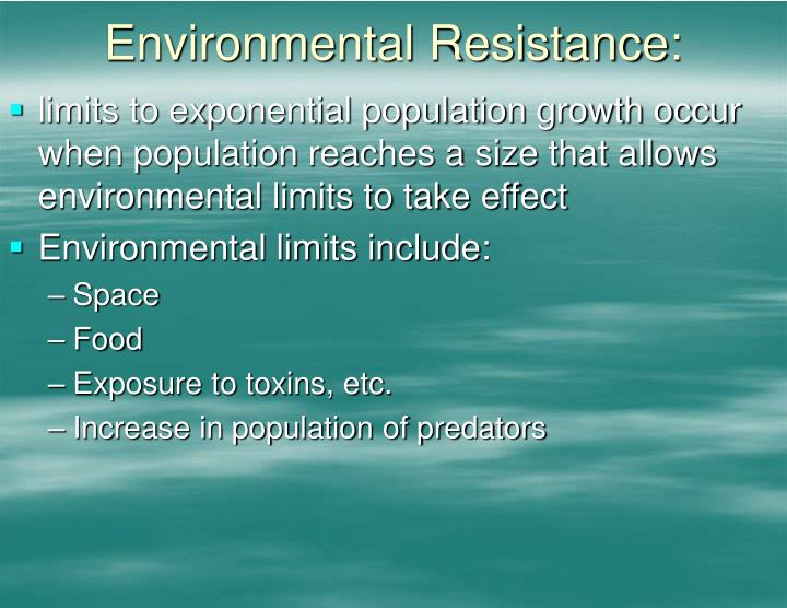 Environmental Resistance: