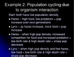 example 2 population cycling due to organism interaction