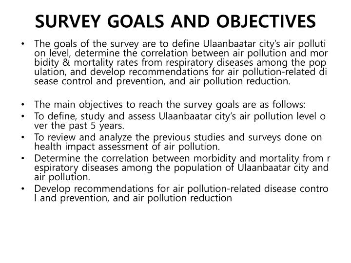 SURVEY GOALS AND OBJECTIVES