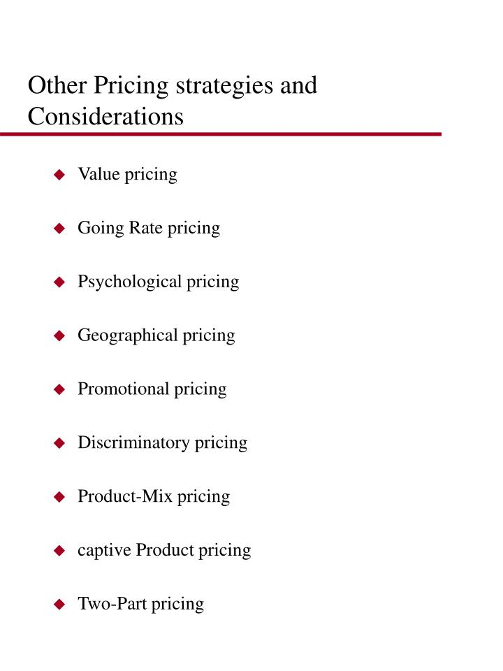 Other Pricing strategies and Considerations
