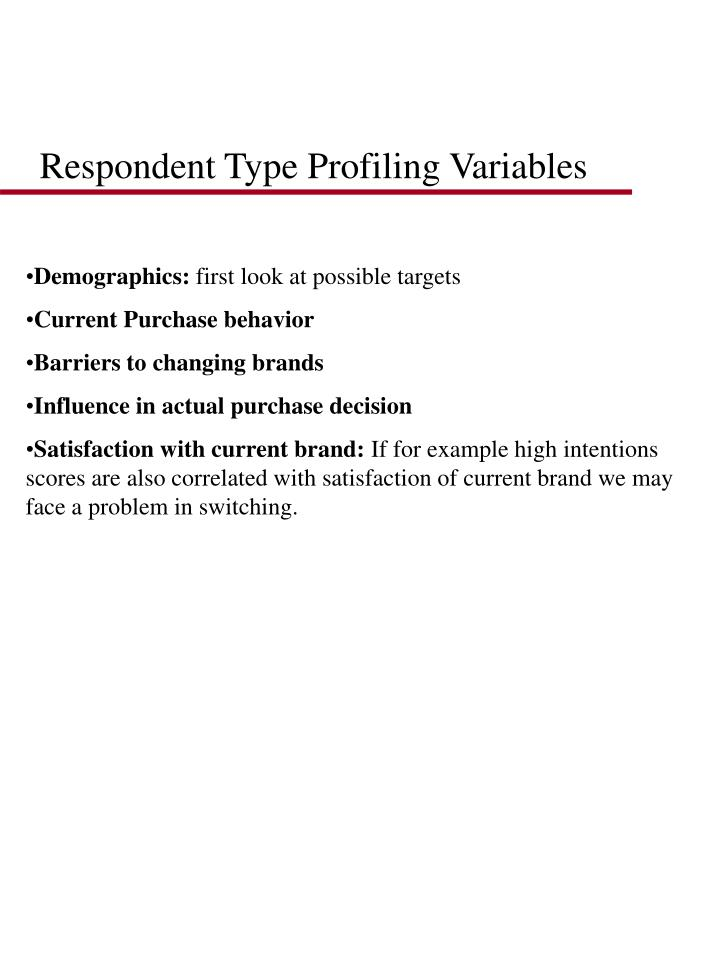 Respondent Type Profiling Variables