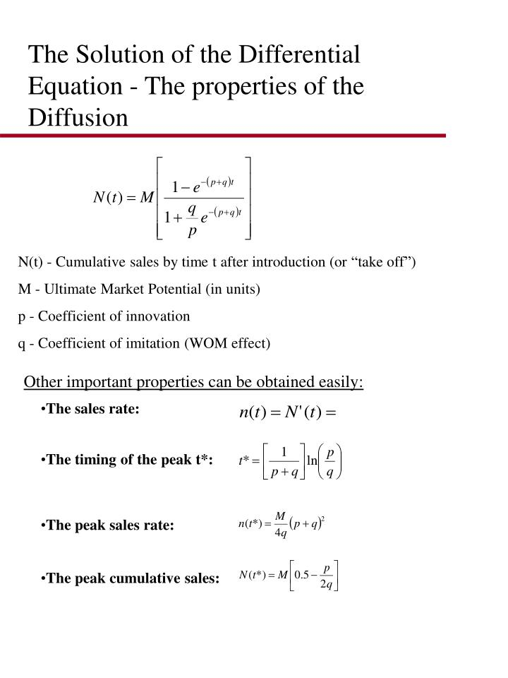 The Solution of the Differential Equation - The properties of the Diffusion