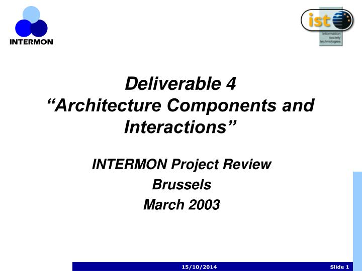 Deliverable 4 architecture components and interactions
