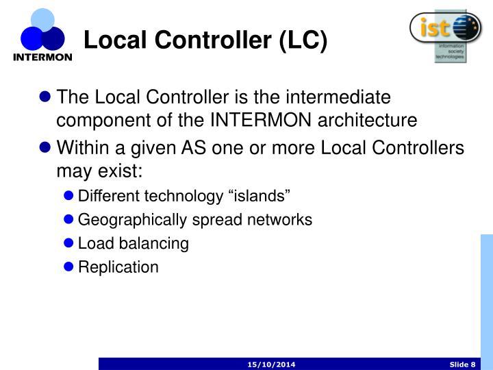 Local Controller (LC)