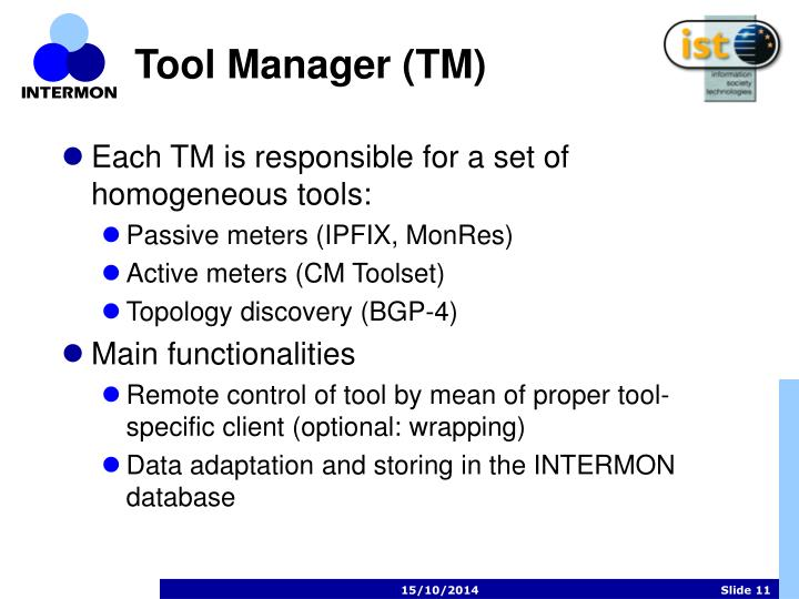 Tool Manager (TM)