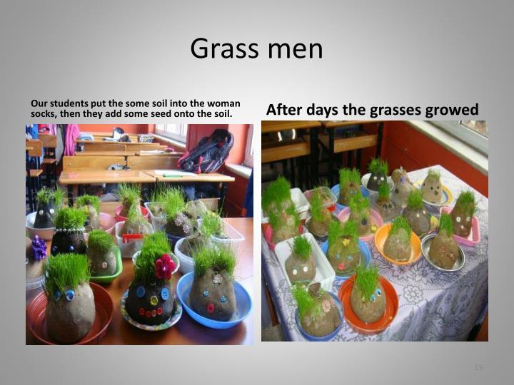 Grass men