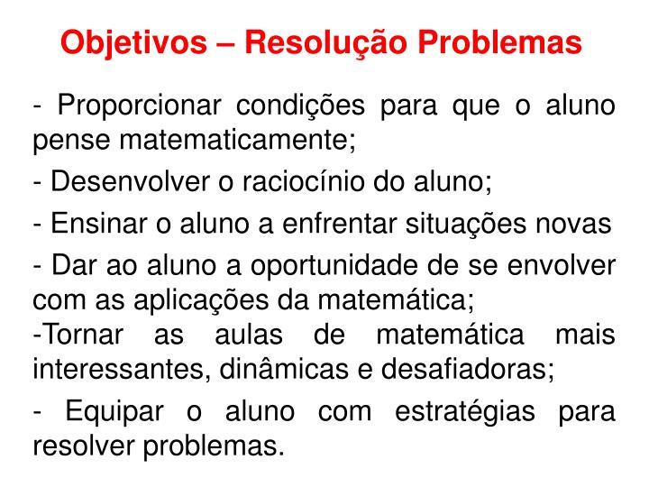 Objetivos – Resolução Problemas