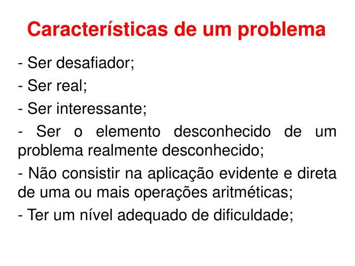 Características de um problema