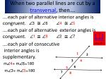 when two parallel lines are cut by a transversal then