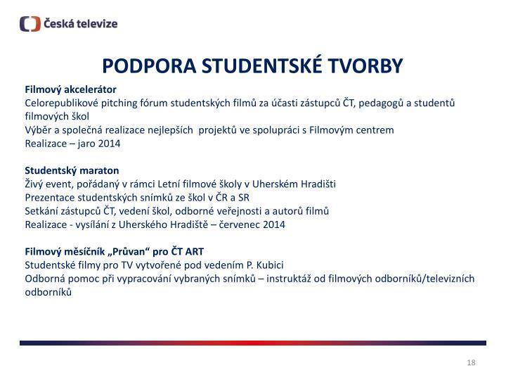 PODPORA STUDENTSKÉ TVORBY