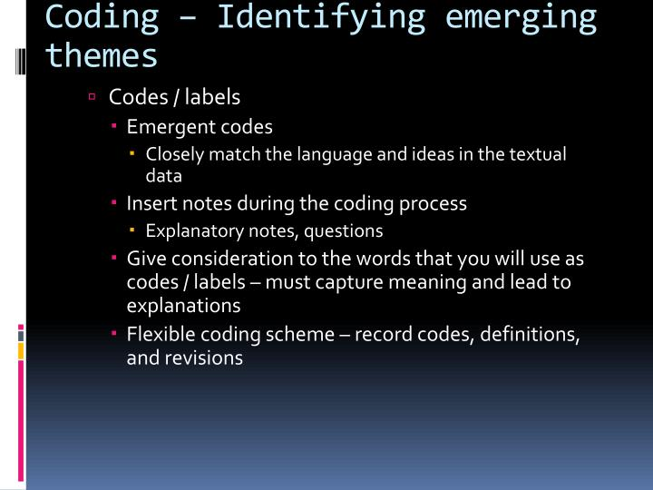 Coding – Identifying emerging themes
