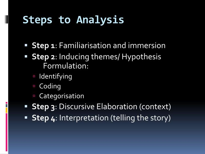 Steps to Analysis