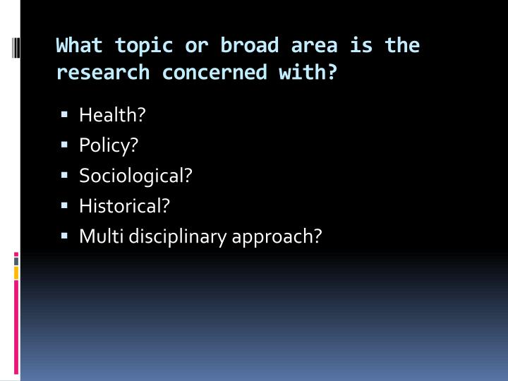 What topic or broad area is the research concerned with