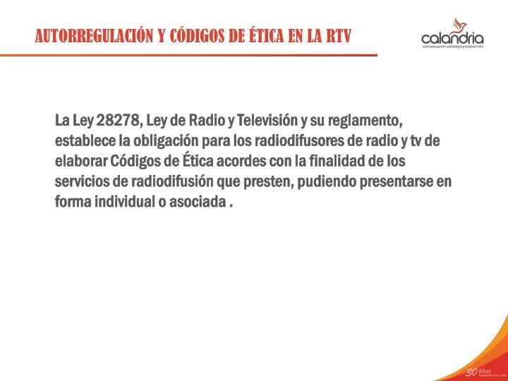 AUTORREGULACIÓN Y CÓDIGOS DE ÉTICA EN LA RTV
