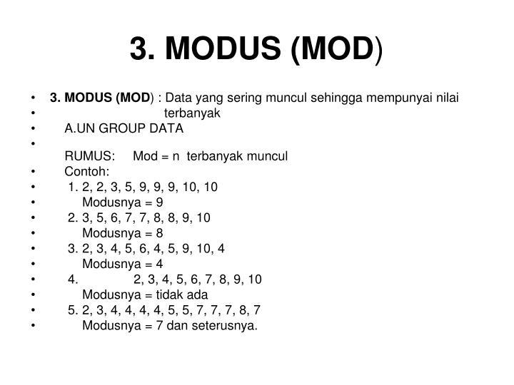 3. MODUS (MOD