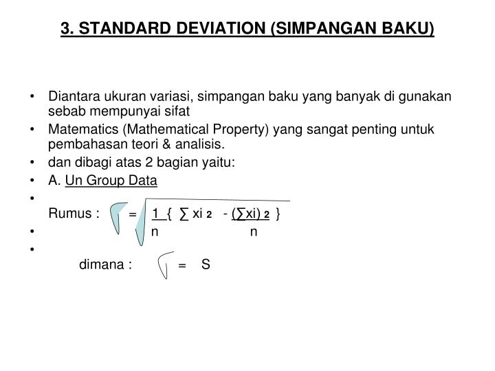 3. STANDARD DEVIATION (SIMPANGAN BAKU)