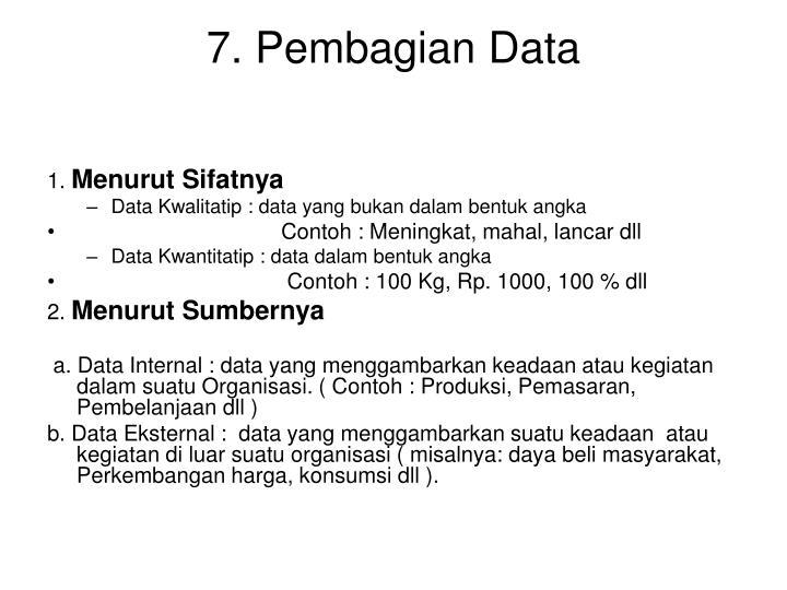 7. Pembagian Data