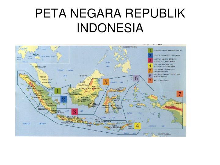 PETA NEGARA REPUBLIK INDONESIA