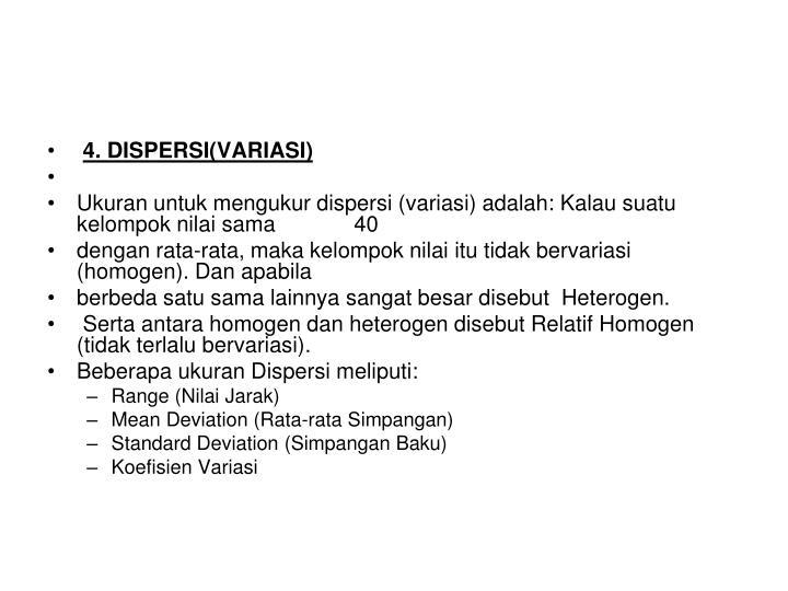 4. DISPERSI(VARIASI)