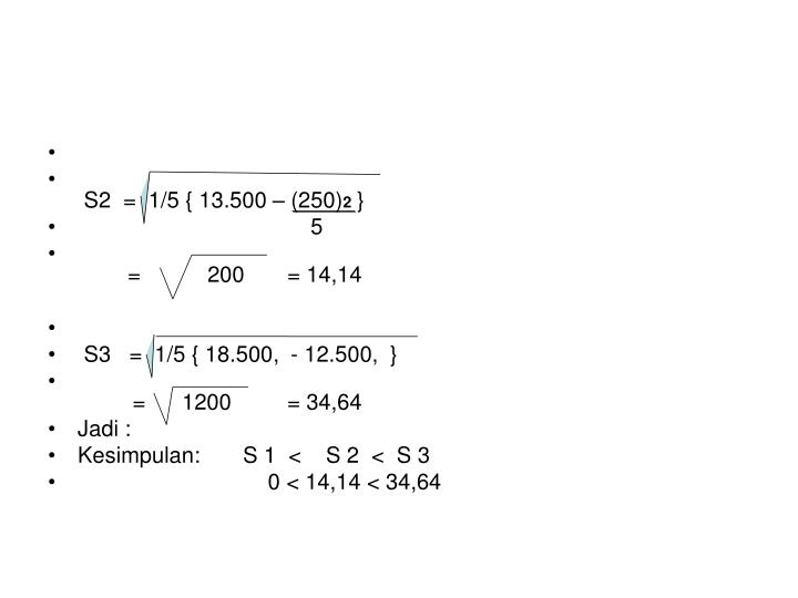 S2  =  1/5 { 13.500 – (250)