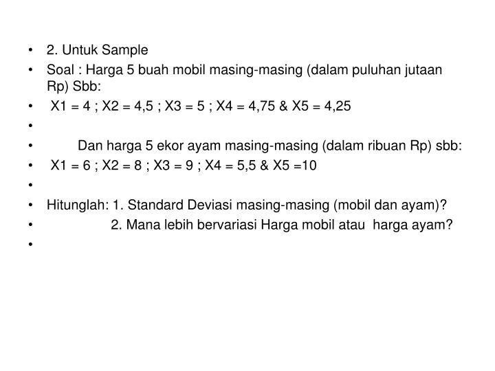 2. Untuk Sample