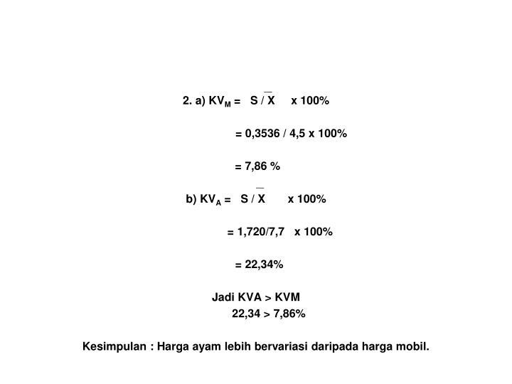 2. a) KV