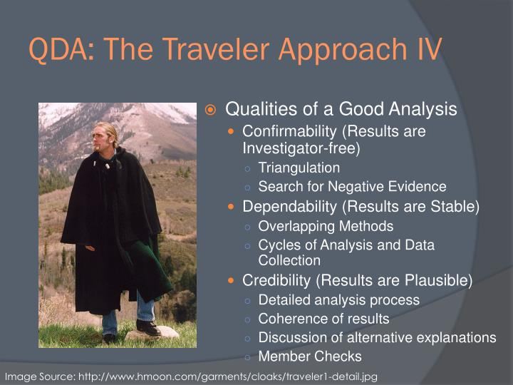 QDA: The Traveler Approach IV