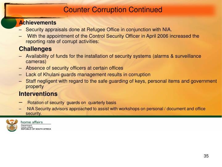 Counter Corruption Continued