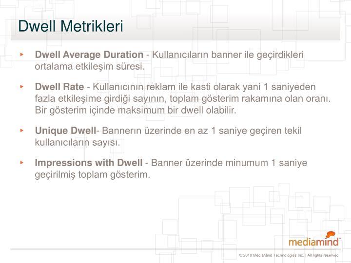Dwell Metrikleri