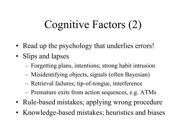 Cognitive Factors (2)