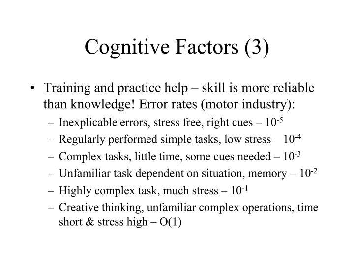 Cognitive Factors (3)