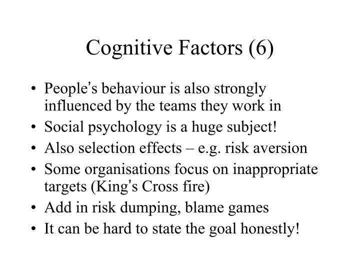Cognitive Factors (6)