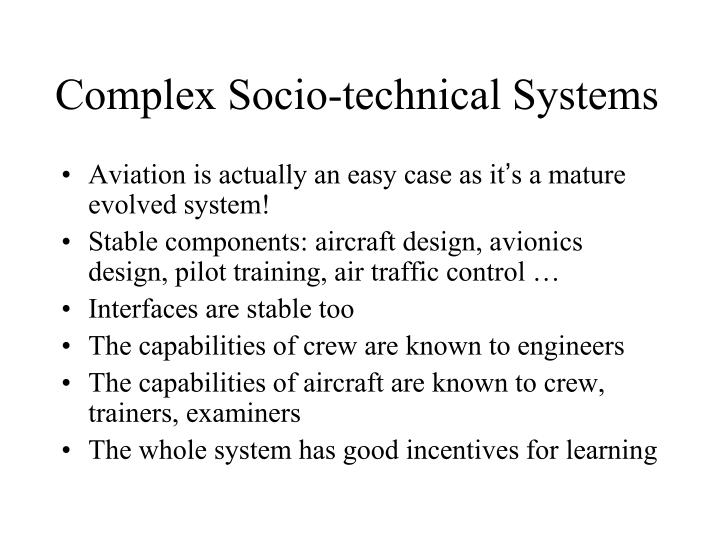 Complex Socio-technical Systems
