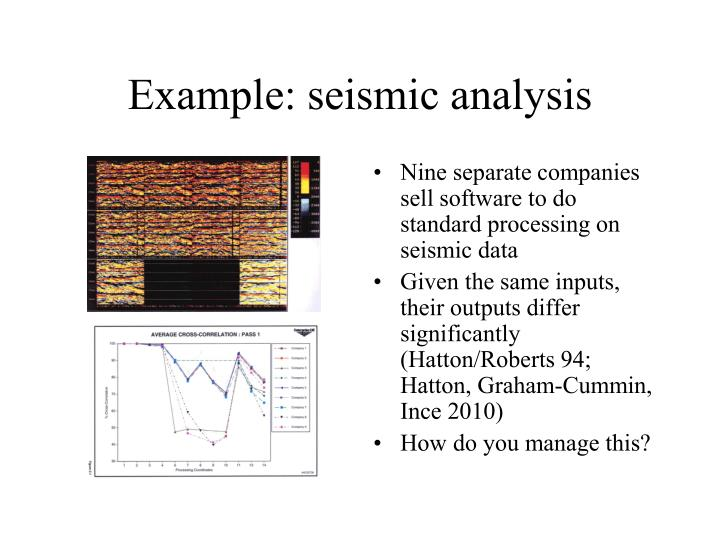 Example: seismic analysis