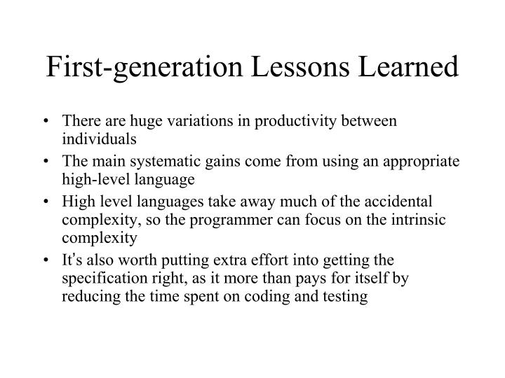 First-generation Lessons Learned