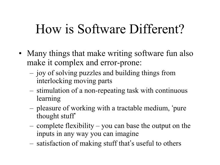 How is Software Different?