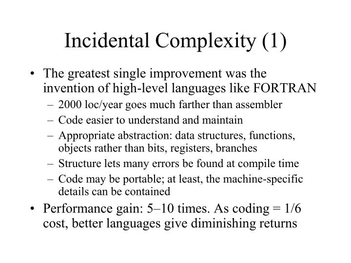 Incidental Complexity (1)