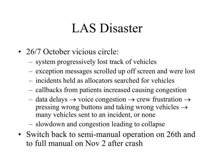 LAS Disaster