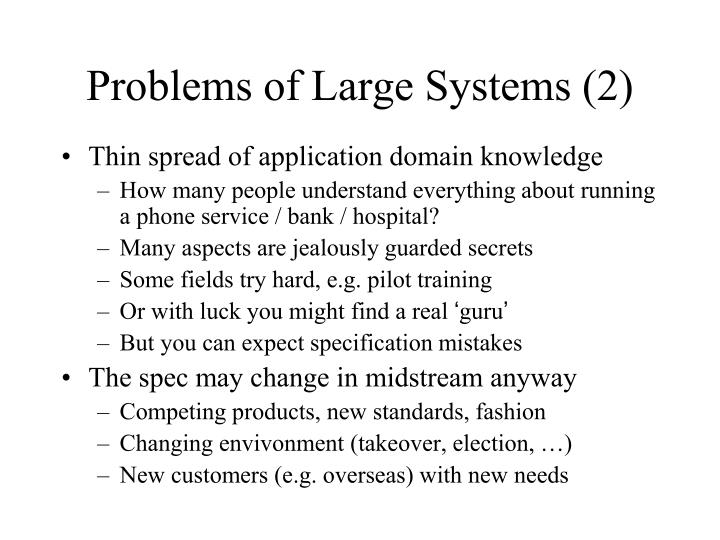 Problems of Large Systems (2)