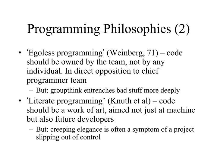 Programming Philosophies (2)