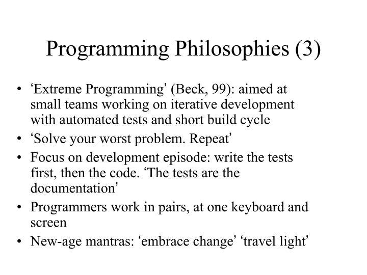 Programming Philosophies (3)
