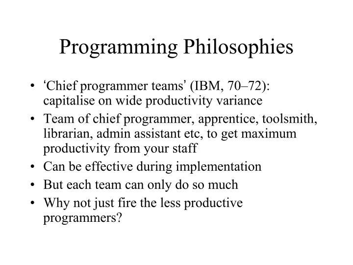 Programming Philosophies