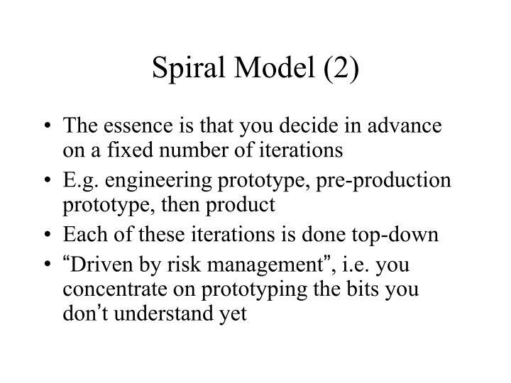Spiral Model (2)