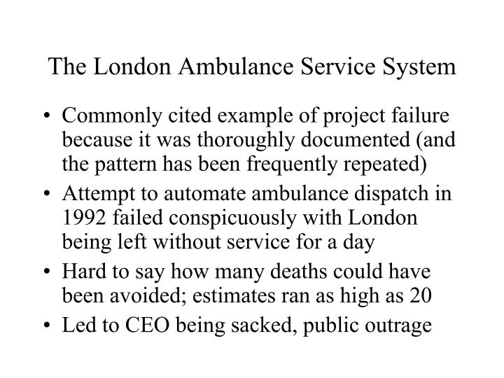 The London Ambulance Service System