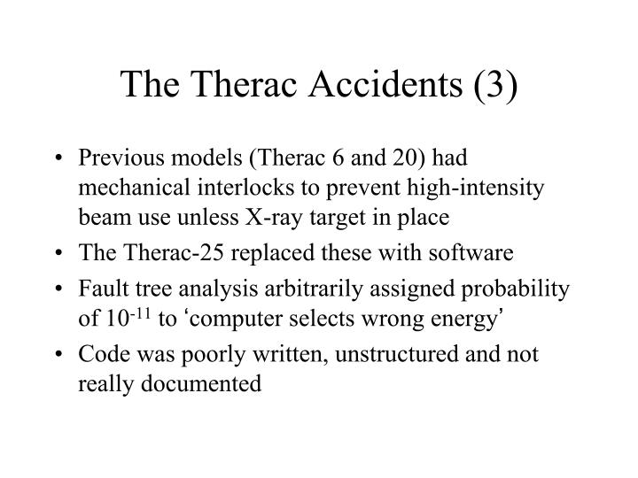 The Therac Accidents (3)